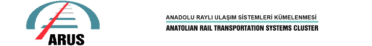 Anadolu Raylı Sistemler Kümelenmesi - Arus